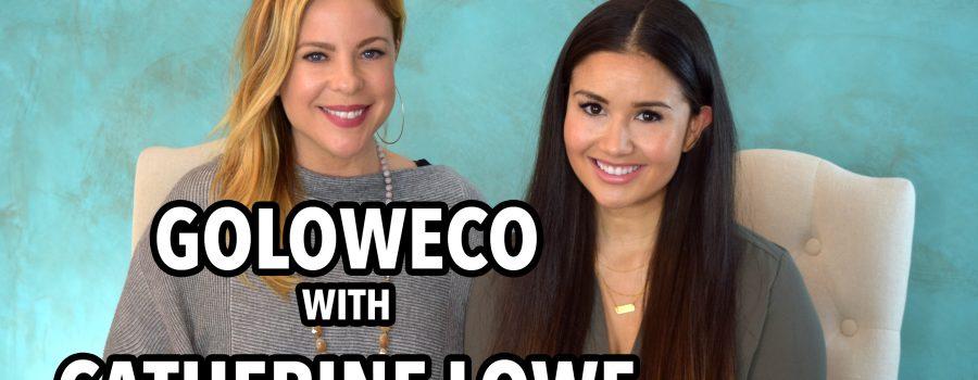 GoLoweCo with Catherine Lowe